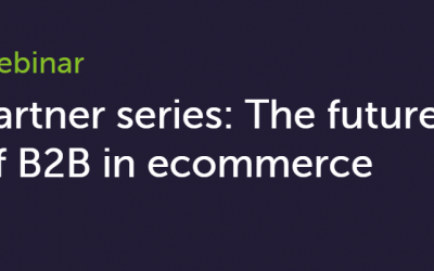 The future of B2B eCommerce – Part 1
